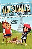 Framed in France (Flat Stanley's Worldwide Adventures)