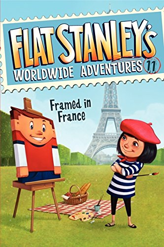 Framed in France (Flat Stanley's Worldwide Adventures)