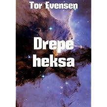 Drepe heksa (Norwegian Edition)