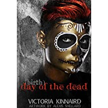 (Birth)Day of the Dead (A Red Sun Rises Short Story) (The Red Sun Rises Trilogy)