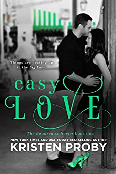 Easy Love (The Boudreaux Series Book 1) by [Proby, Kristen]