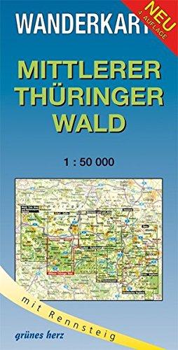 Wanderkarte Mittlerer Thüringer Wald: Mit Rennsteig. Maßstab 1:50.000. (Wanderkarten 1:50.000)