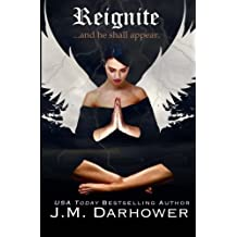 Reignite (Extinguish) (Volume 2) by J.M Darhower (2014-10-13)