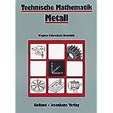 Technische Mathematik Metall, Lehrbuch