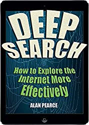 Deep Search - How to Explore the Internet More Effectively