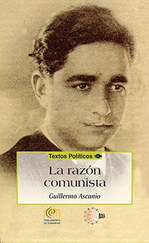 La razón comunista (Biblioteca de textos políticos)