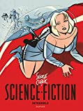 Telecharger Livres Science Fiction Integrale tome 0 Integrale science fiction Serge Clerc (PDF,EPUB,MOBI) gratuits en Francaise
