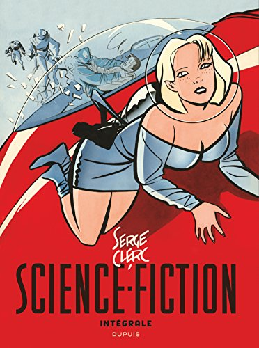 Science-Fiction - Intégrale - tome 0 - Intégrale science fiction Serge Clerc