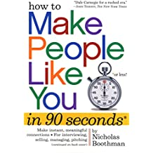 How to Make People Like You in 90 Seconds or Less by Boothman, Nicholas (2008) Paperback