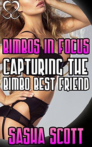 bimbos-in-focus-capturing-the-bimbo-best-friend-camera-warp-book-1-english-edition