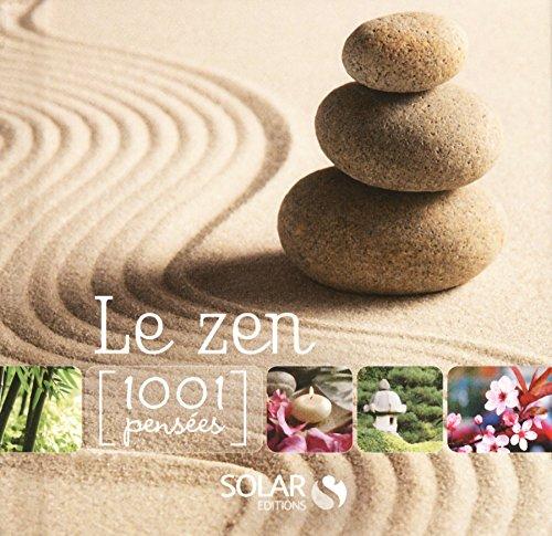 Zen - 1001 pensées par COLLECTIF