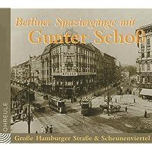 Berliner Spaziergänge. Grosse Hamburger Strasse & Scheunenviertel. CD (Ohreule)