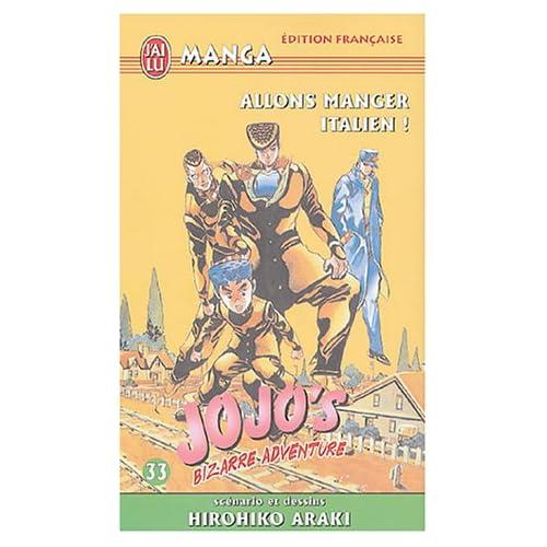 Jojo's Bizarre Adventure, Tome 33 : Allons manger italien !