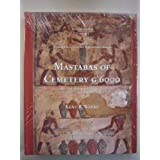 Giza Mastabas: Mastabas of Cemetery G6000 v. 5 by Kent R. Weeks (1997-07-09)