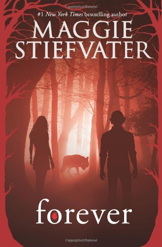Forever by Maggie Stiefvater (2014-04-29)