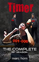 Timer: The Complete 1st Season (Gripping Sci-Fi Thriller)