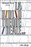 La Bibliothèque idéale, nouvelle édition