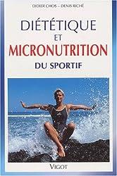 Diététique et micronutrition du sportif