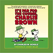 It's Par for the Course, Charlie Brown (Peanuts (Ballantine))