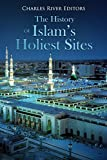 #3: The History of Islam's Holiest Sites