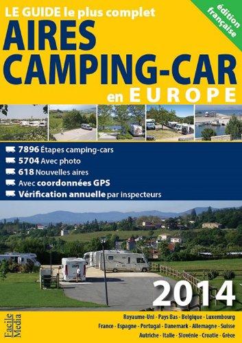AIRES DE CAMPING CAR EN EUROPE par  Collectif