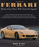 Ferrari: Stories from the Men Who Lived the Legend