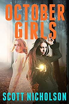 October Girls: A Paranormal Fantasy by [Nicholson, Scott]