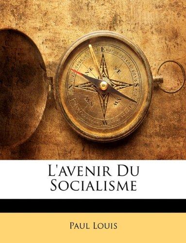 L'avenir Du Socialisme