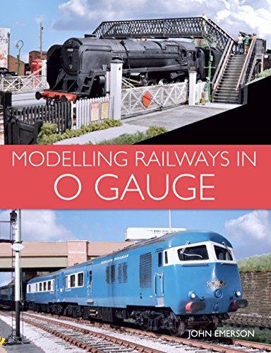 Modelling Railways in 0 Gauge (English Edition) por John Emerson