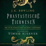 Phantastische Tierwesen und wo sie zu finden sind: Gelesen von Timmo Niesner (audio edition)