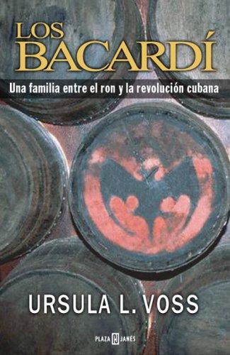 los-bacardi-una-familia-entre-el-ron-y-la-revolucion-cubana