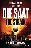 Die Saat - The Strain: Die drei Romane in einem Band