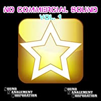 No Commercial Sound, Vol.1