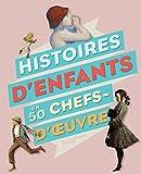 Histoires d'enfants en 50 chefs-d'oeuvre