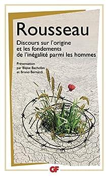 Discours sur l'origine et les fondements de l'inégalité parmi les hommes par [Rousseau, Jean-Jacques]