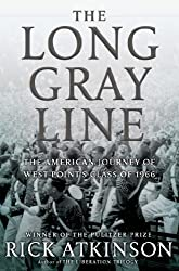 The Long Gray Line: The American Journey of West Point's Class of 1966 by Rick Atkinson (2013-05-28)