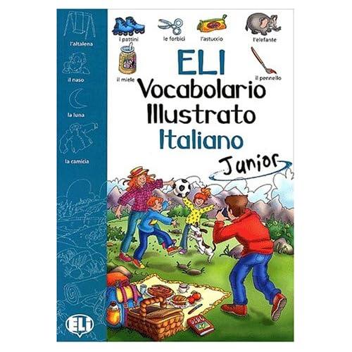 Eli Vocabolario Illustrato Italiano Junior