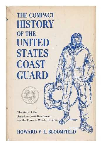 The Compact History of the United States Coast Guard