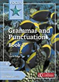 Focus on Grammar and Punctuation – Grammar and Punctuation Book 2