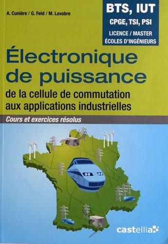 Electronique de puissance - Cours et exercices résolus