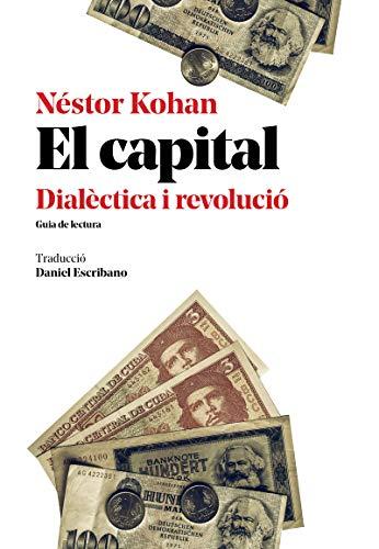 El capital: Dialèctica i revolució (Urpes, les armes del tigre)