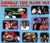 Songtexte von Kalyanji-Anandji - Bombay the Hard Way: Guns, Cars & Sitars