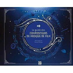 Guide des compositeurs de musique de films