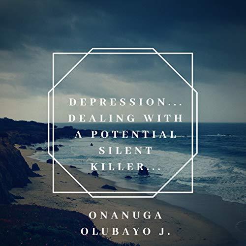 Depression: Dealing With A Potential Silent Killer. Epub Descarga gratuita
