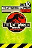The Lost World: Jurassic Park : the Junior Novelization