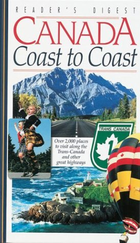 canada-coast-to-coast-over-2000-places-to-visit-along-the-trans-canada-and-other-great-highways