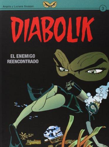Portada del libro Diabolik 3. El Enemigo Reencontrado