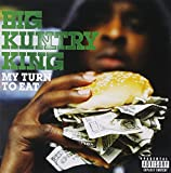 Songtexte von Big Kuntry King - My Turn to Eat