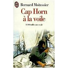 CAP HORN A LA VOILE. 14 000 milles sans escale