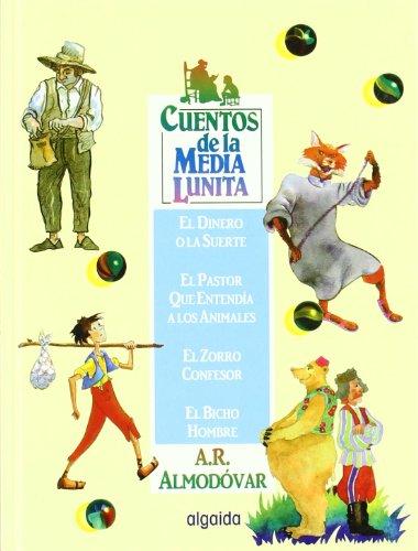 Cuentos de la media lunita volumen 12: Volumen XII (del 45 al 48) (Infantil - Juvenil - Cuentos De La Media Lunita - Volúmenes En Cartoné) por Antonio Rodríguez Almodóvar